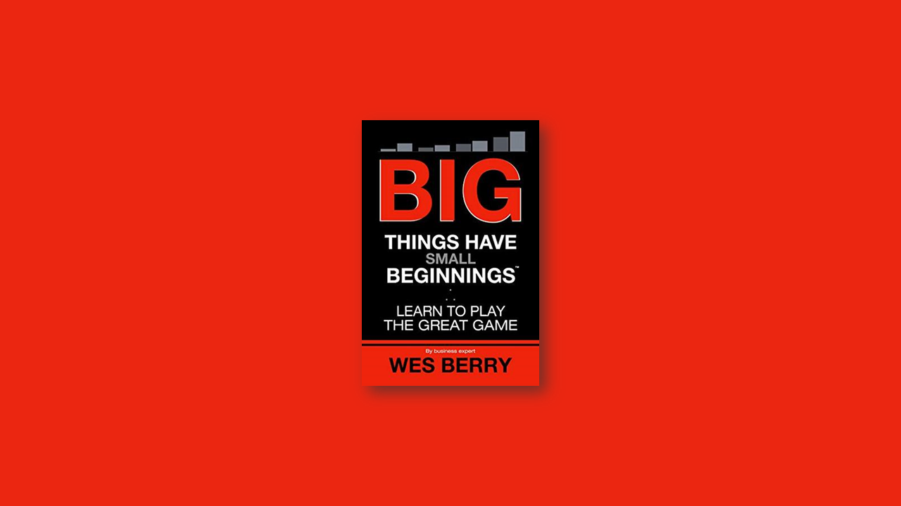 big things have small beginnings summary