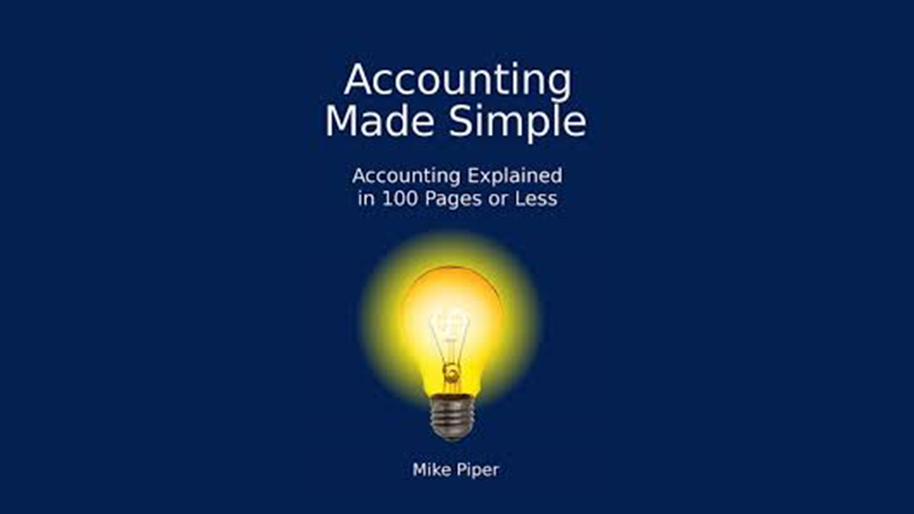 Summary: Accounting Made Simple by Mike Piper