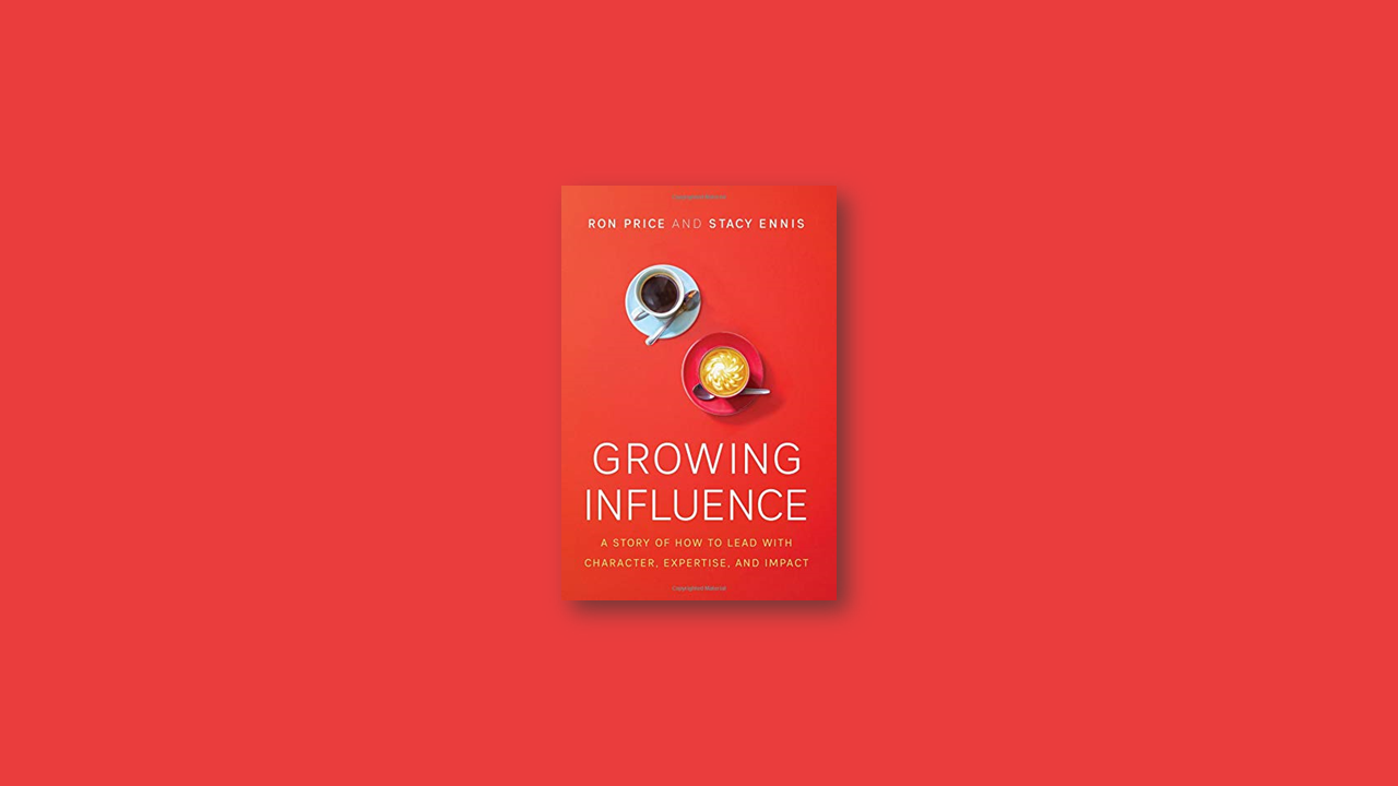 Summary: Growing Influence by Ron Price, Stacy Ennis