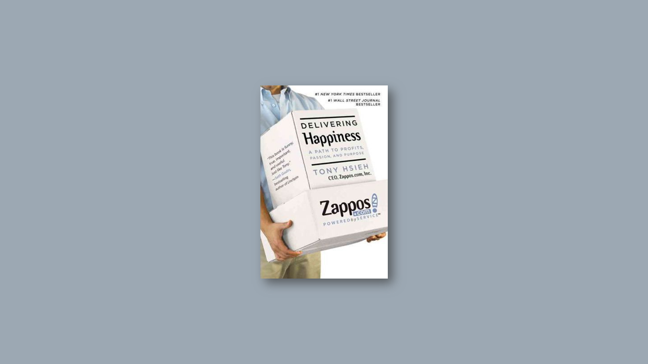 Summary: Delivering Happiness by Tony Hsieh