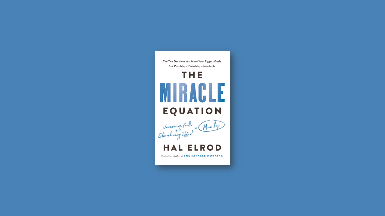 Summary: Miracle Equation by Hal Elrod