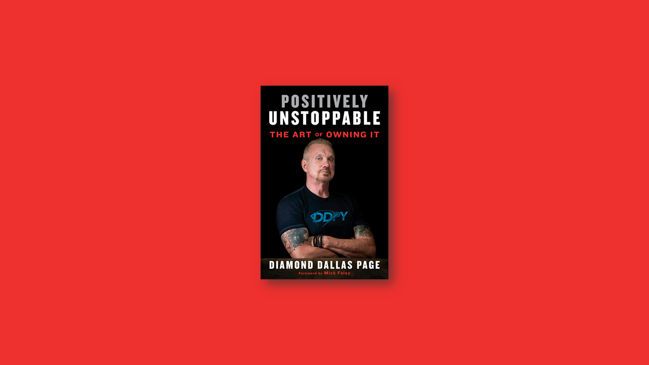 Summary: Positively Unstoppable by Diamond Dallas Page