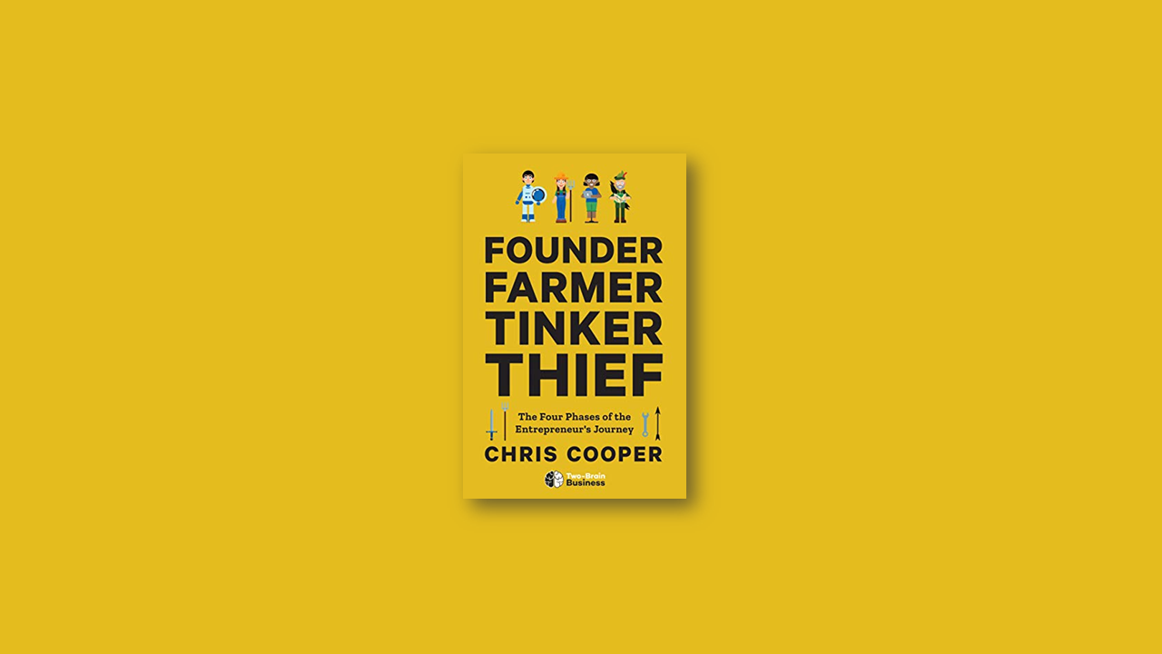 Summary: Founder Farmer Tinker Thief by Chris Cooper