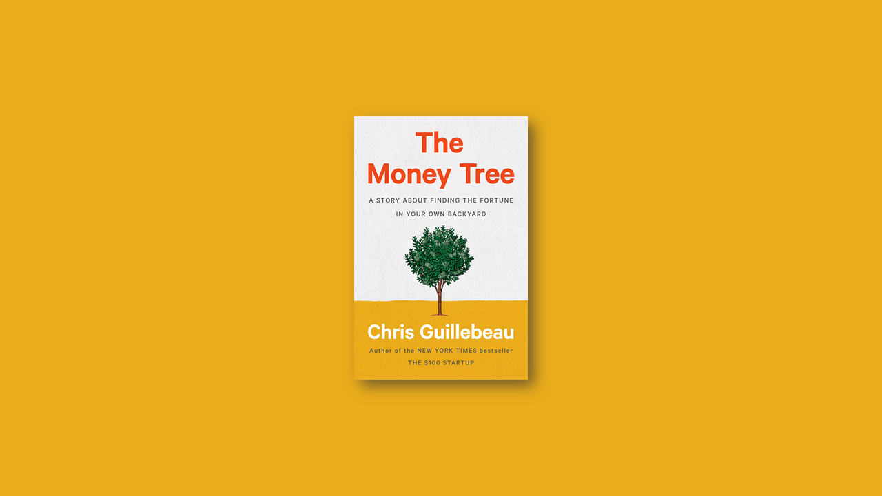 Summary: The Money Tree by Chris Guillebeau