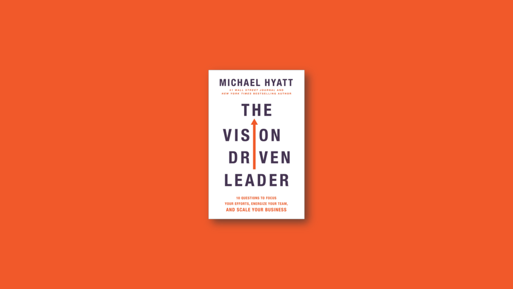 the vision driven leader summary