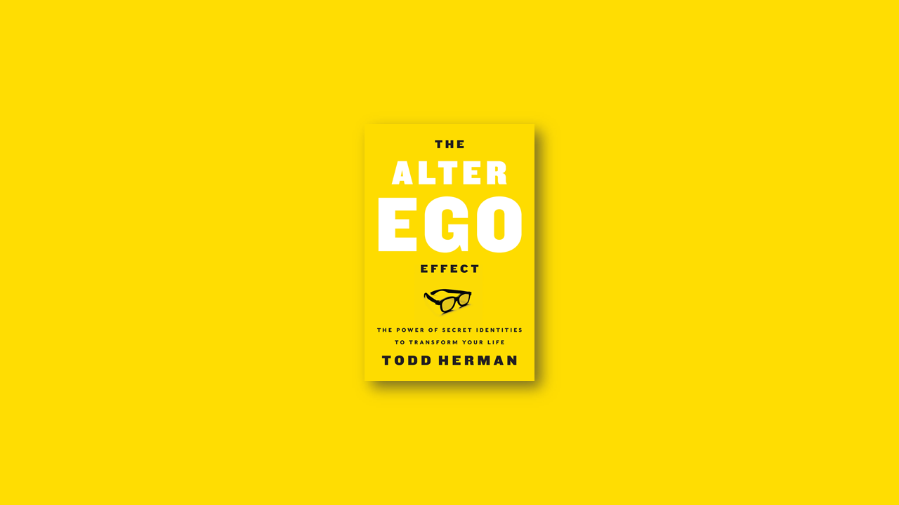 Summary: Alter Ego by Todd Herman