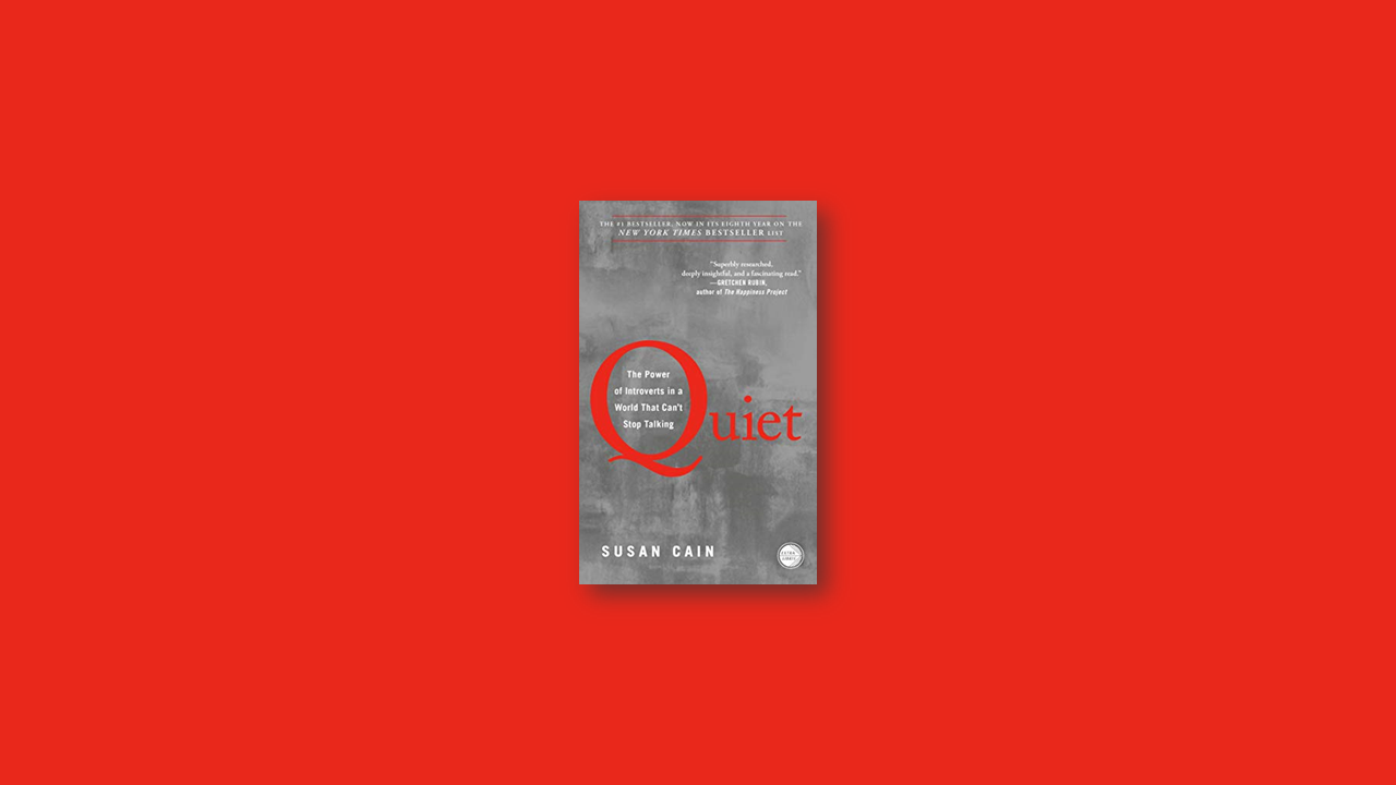 Summary: Quiet by Susan Cain