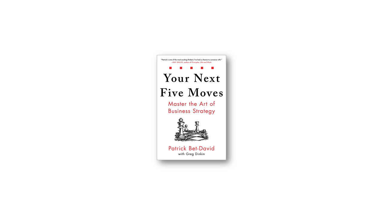 your next five moves summary
