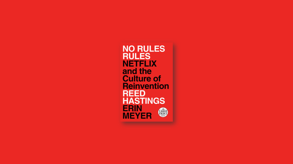 no rules rules by reed hastings summary