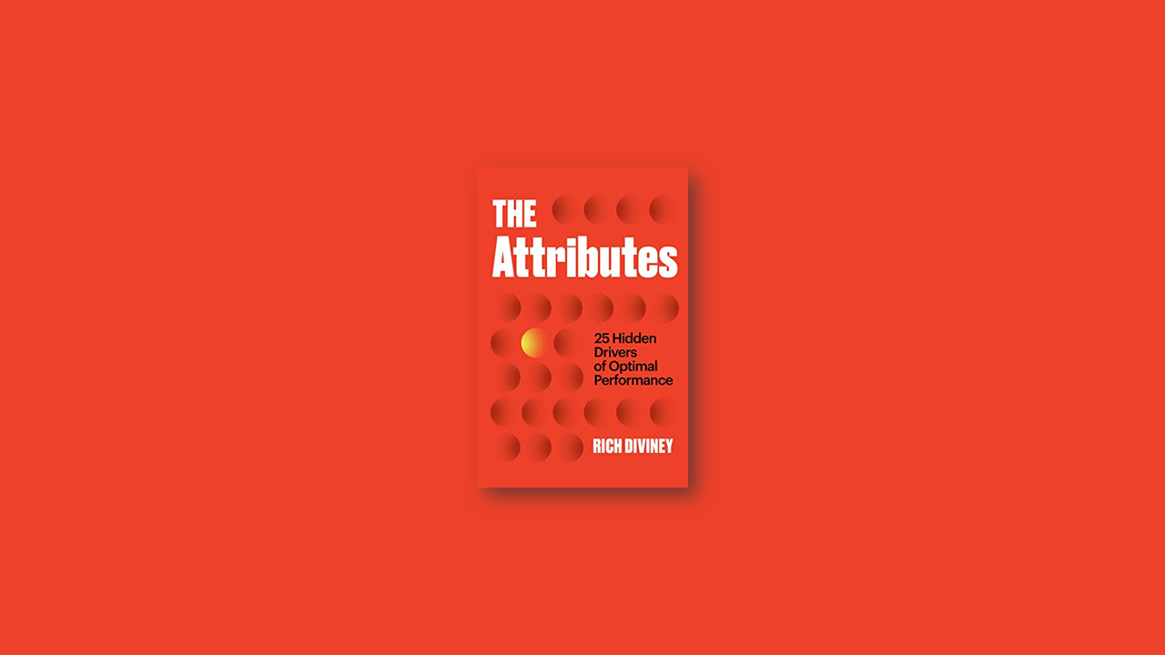 Summary: The Attributes By Rich Diviney