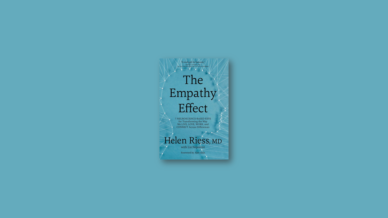 Summary: The Empathy Effect By Helen Riess