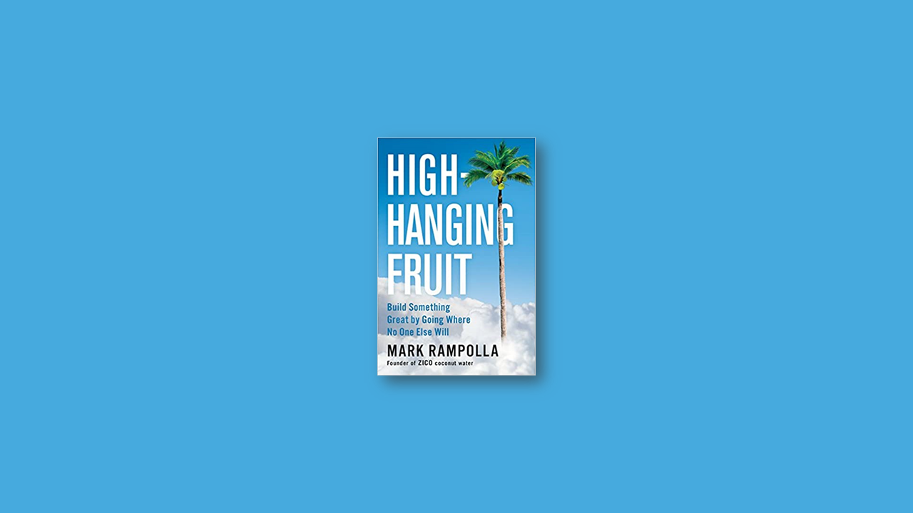Summary: High-Hanging Fruit By Mark Rampolla