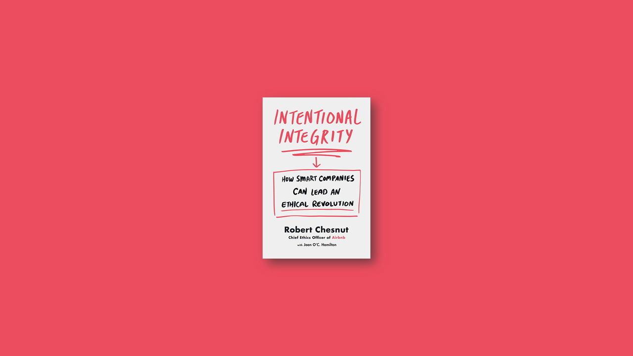 Summary: Intentional Integrity By Robert Chesnut