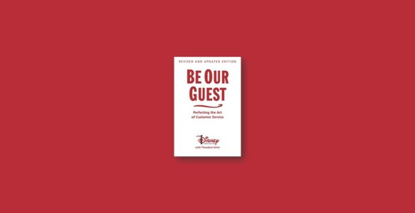 Summary: Be Our Guest by Theodore Kinni