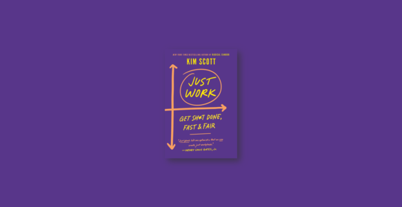 Summary: Just Work By Kim Scott