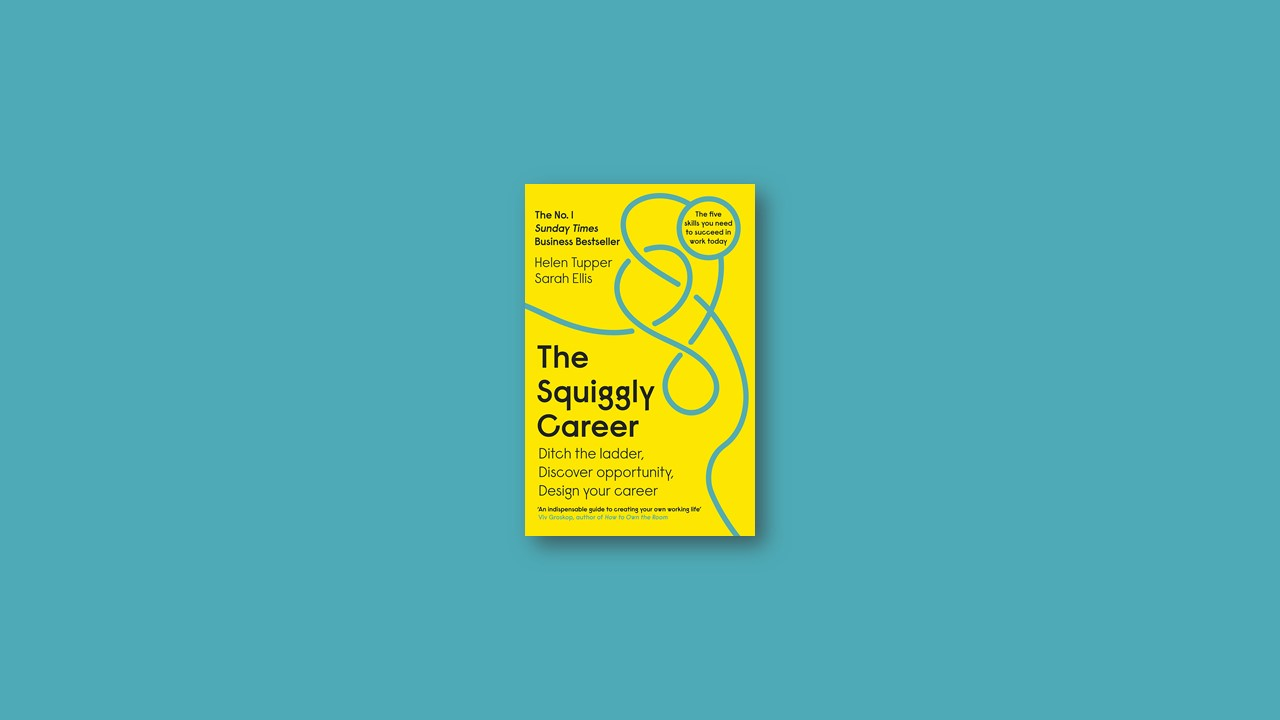 Summary: The Squiggly Career By Helen Tupper