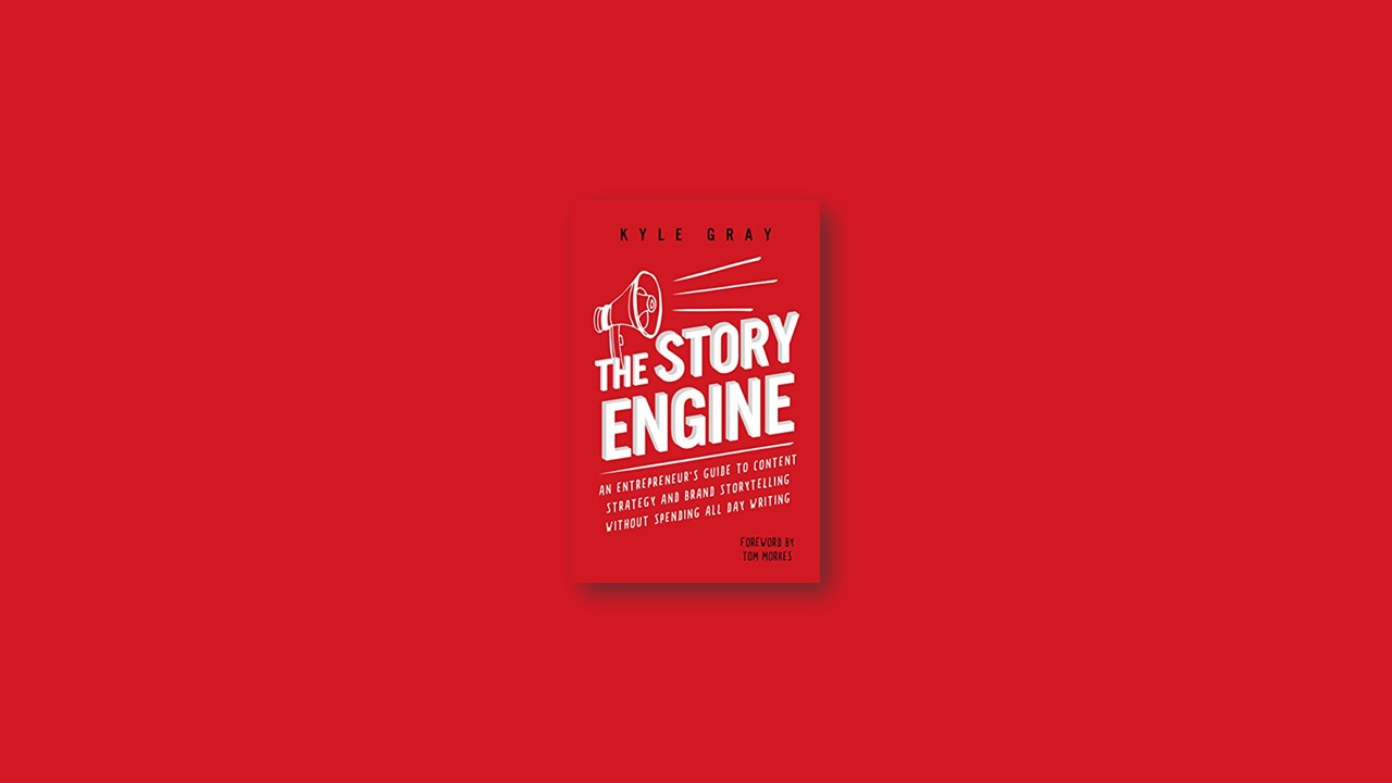 Summary: The Story Engine By Kyle Gray