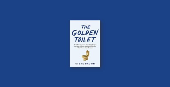 Summary: The Golden Toilet By Steve Brown