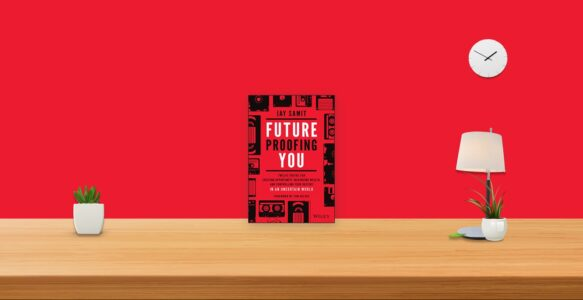 Summary: Future Proofing You By Jay Samit