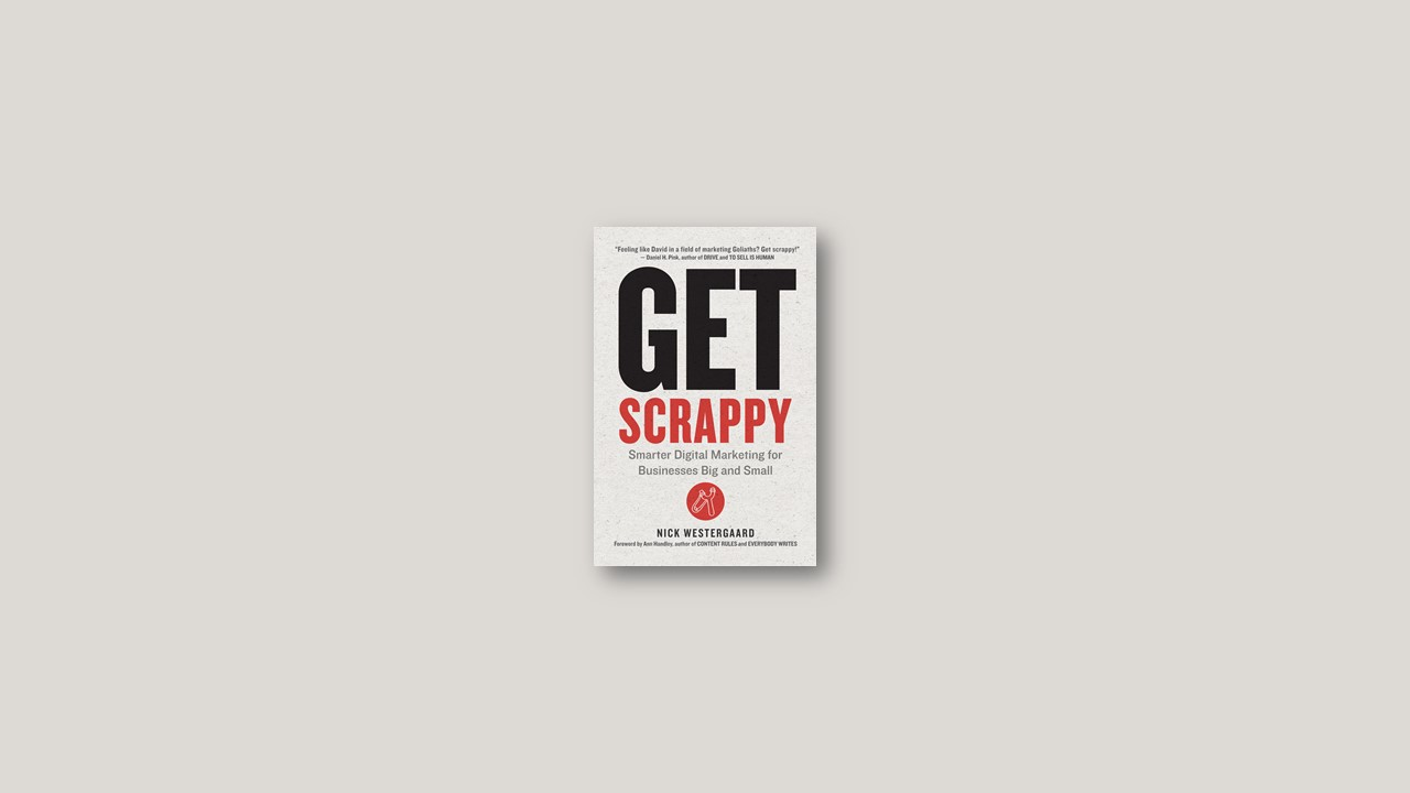 Summary: Get Scrappy By Nick Westergaard