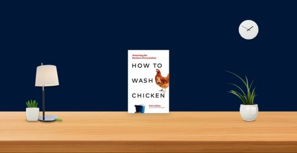 Summary: How to Wash a Chicken By Tim Calkins