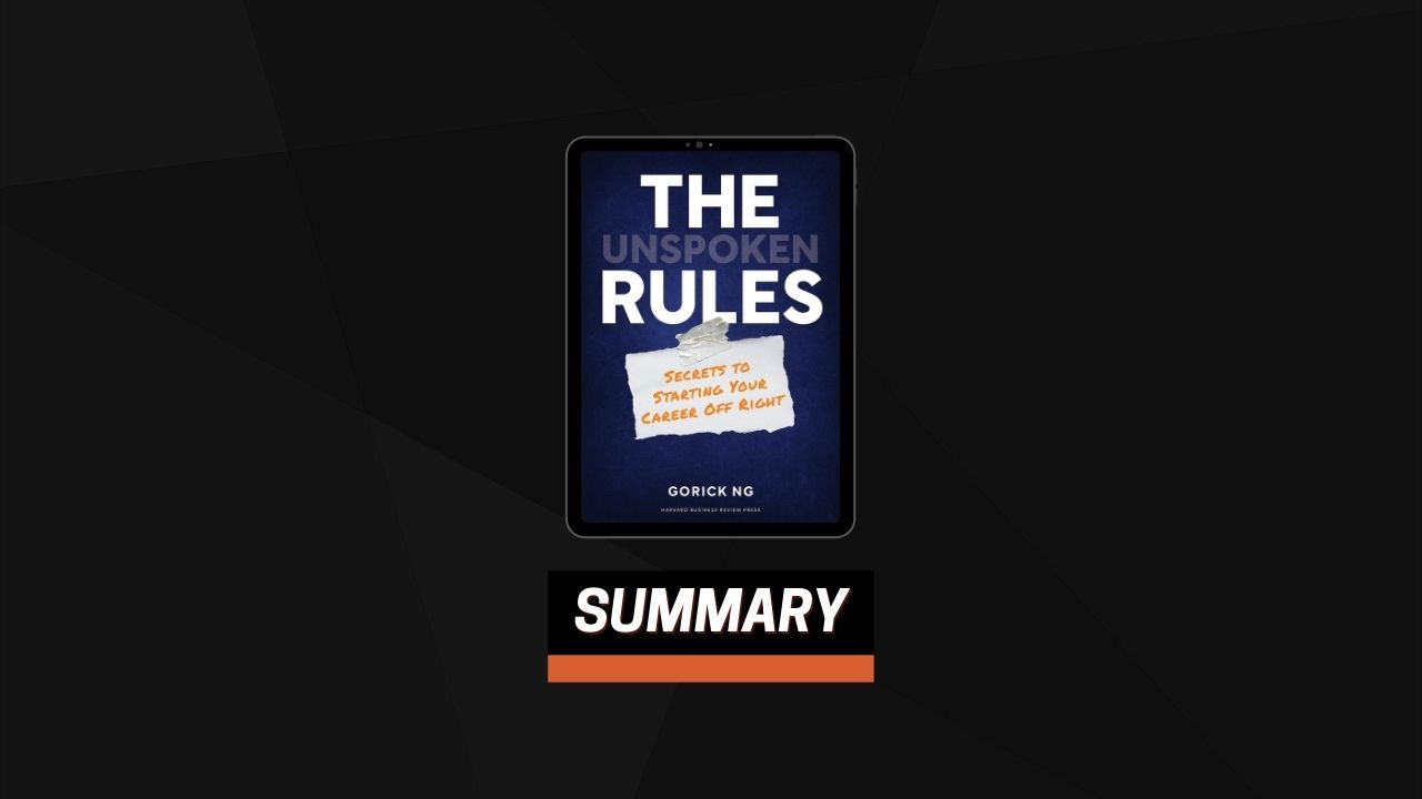 Summary: The Unspoken Rules By Gorick Ng