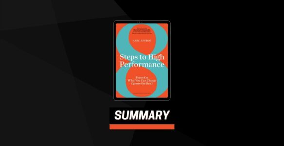 Summary: 8 Steps to High Performance By Marc Effron