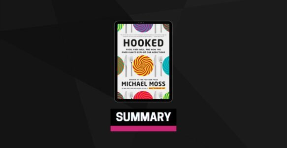 Summary: Hooked By Michael Moss