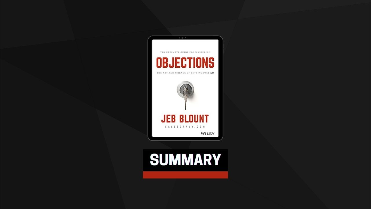 Summary: Objections By Jeb Blount
