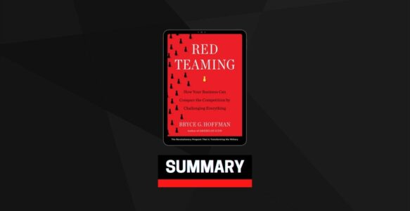 Summary: Red Teaming By Bryce G. Hoffman