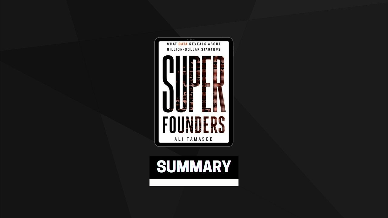 Summary: Super Founders By Ali Tamaseb