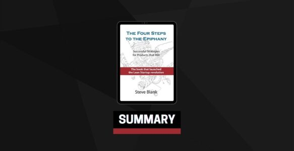 Summary: The Four Steps to the Epiphany By Steve Blank