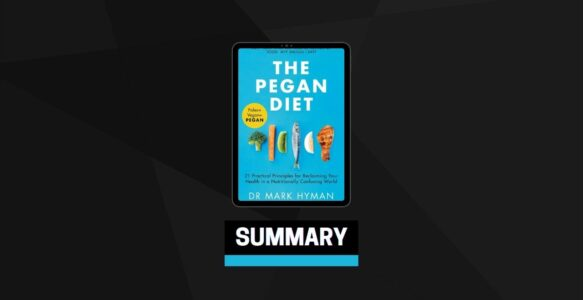 Summary: The Pegan Diet By Dr. Mark Hyman