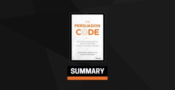 Summary: The Persuasion Code By Christophe Morin