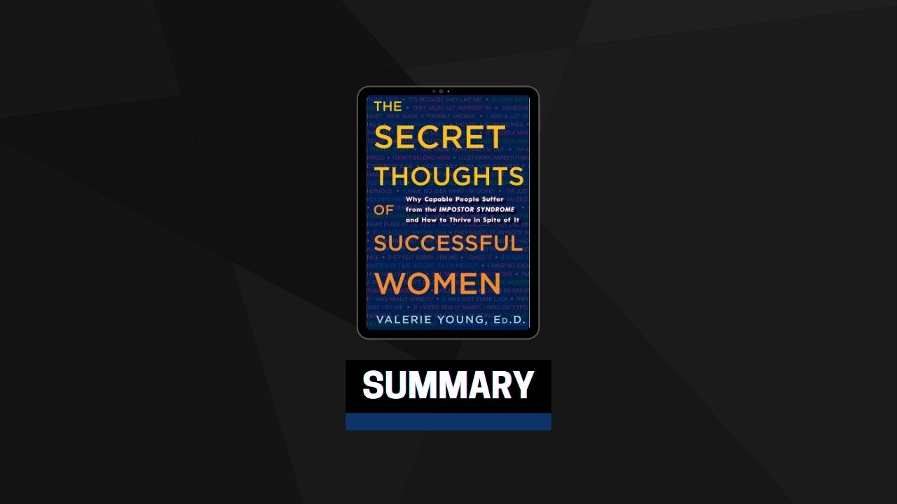 Summary: The Secret Thoughts of Successful By Valerie Young