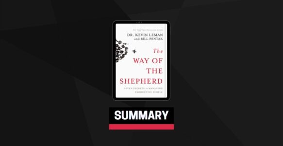Summary: The Way of the Shepherd By Kevin Leman