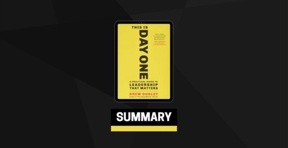 Summary: This Is Day One By Drew Dudley