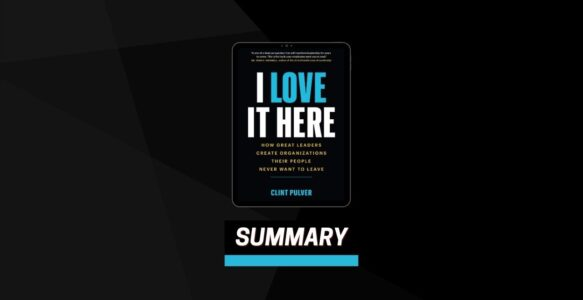 Summary: I Love It Here By Clint Pulver