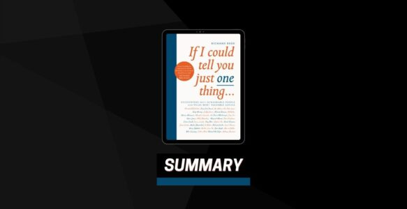 Summary: If I Could Tell You Just One Thing By Richard Reed