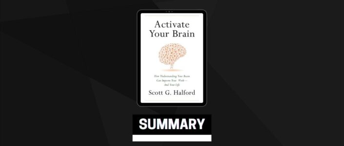 Summary: Activate Your Brain By Scott G. Halford