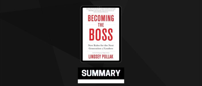 Summary: Becoming the Boss By Lindsey Pollak