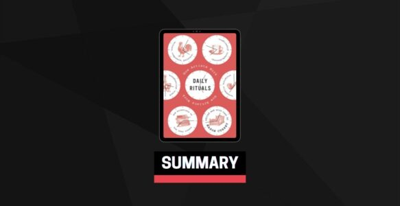 Summary: Daily Rituals How Artists Work By Mason Currey
