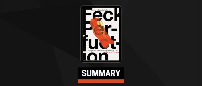 Summary: Feck Perfuction By James Victore