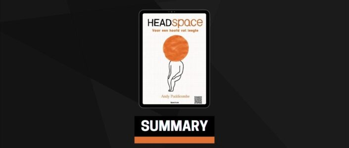 Summary: Get Some Headspace By Andy Puddicombe
