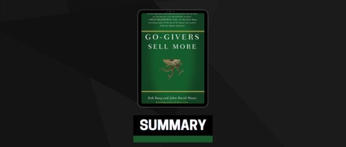 Summary: Go-Givers Sell More By Bob Burg