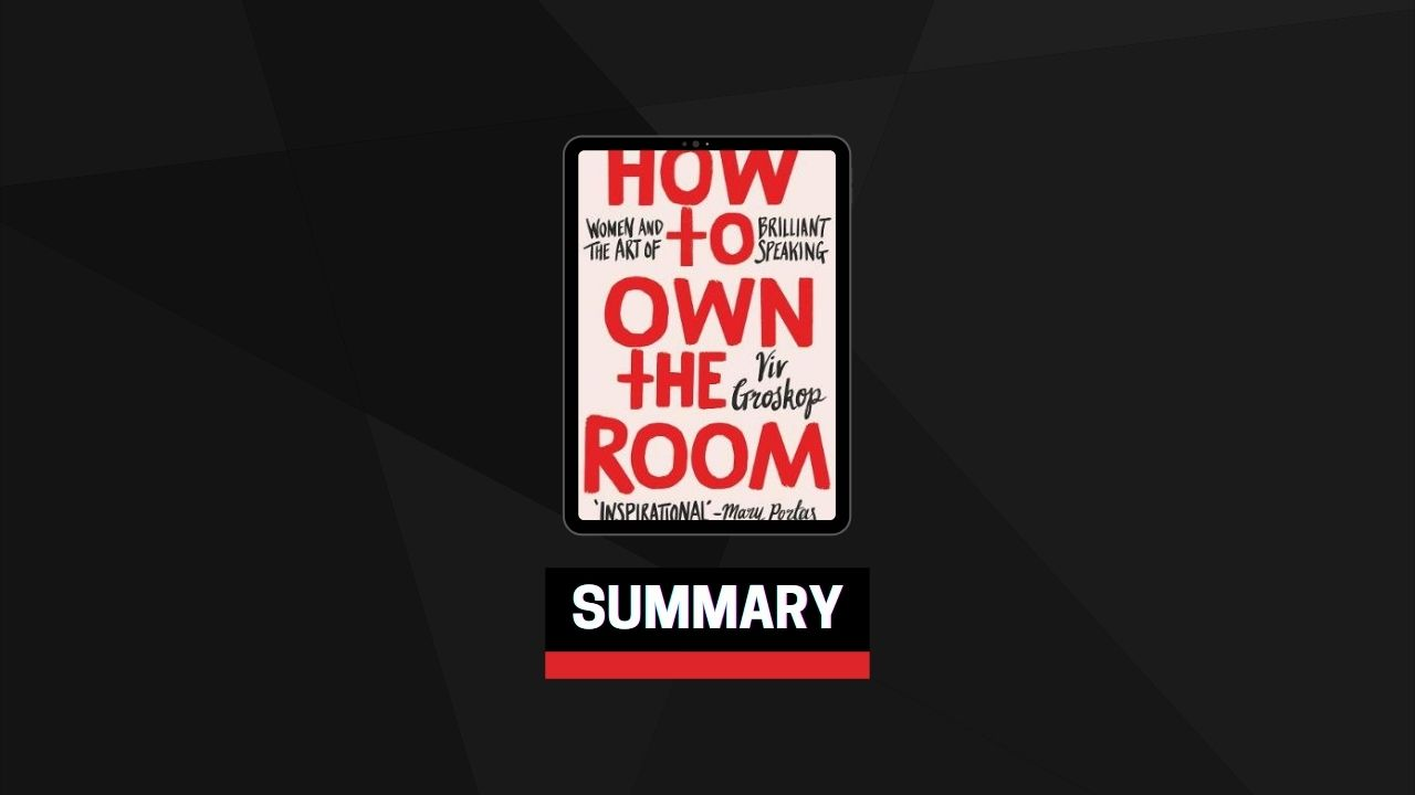 Summary: How to Own the Room By Viv Groskop
