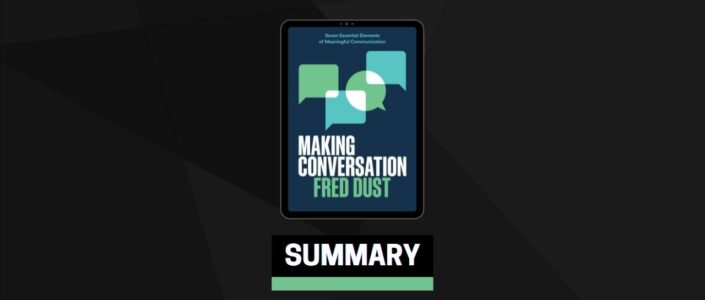 Summary: Making Conversation By Fred Dust