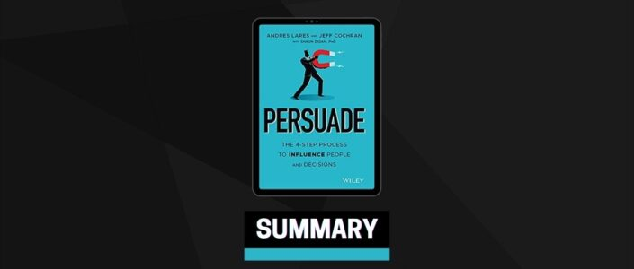 Summary: Persuade By Andres Lares