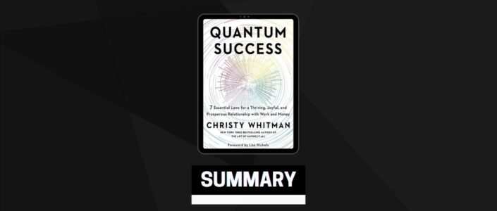Summary: Quantum Success By Christy Whitman