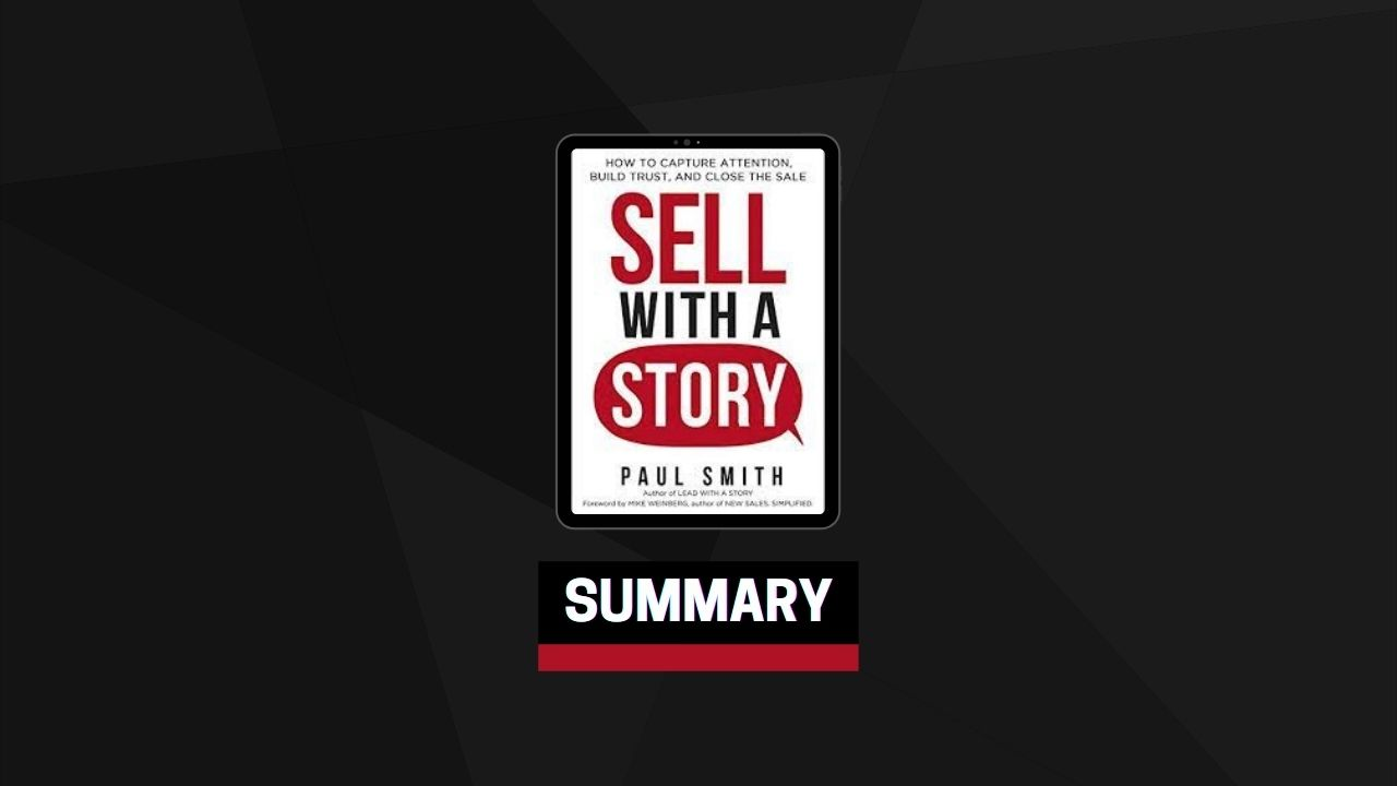 Summary: Sell with a Story By Paul Smith